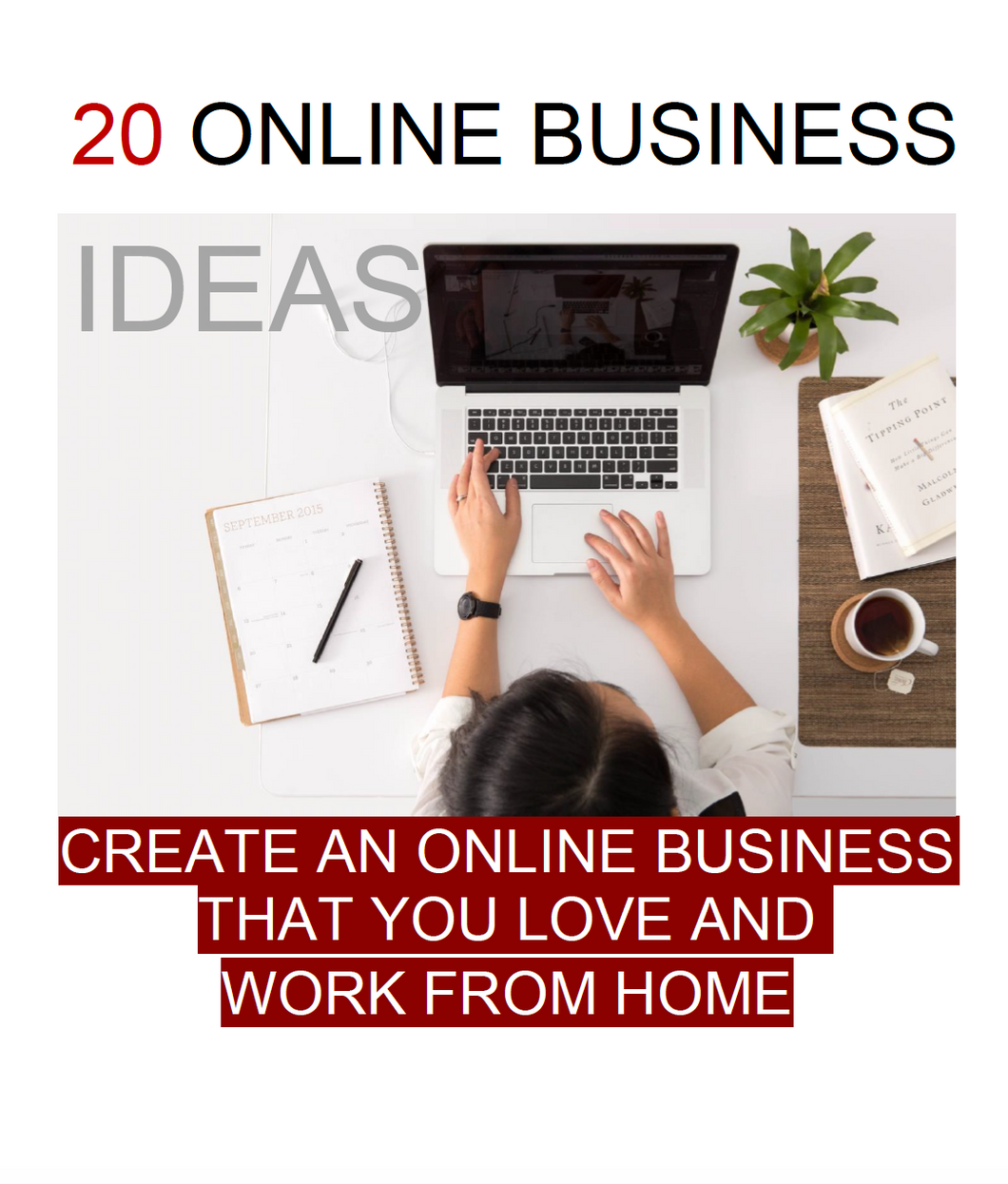 20 Online Business Ideas (FREE!)