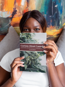 Curious About Cannabis (2nd Edition) - Paperback Book