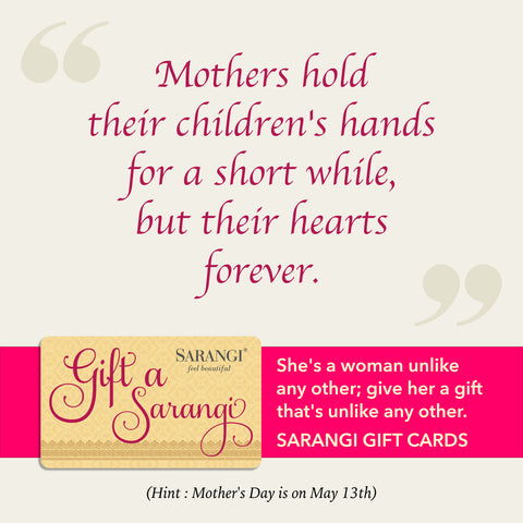 Sarangi's Mother's Day Inspirations