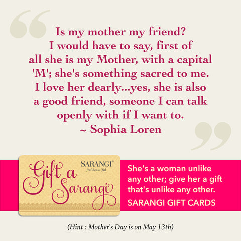Sarangi's Mother's Day Quote