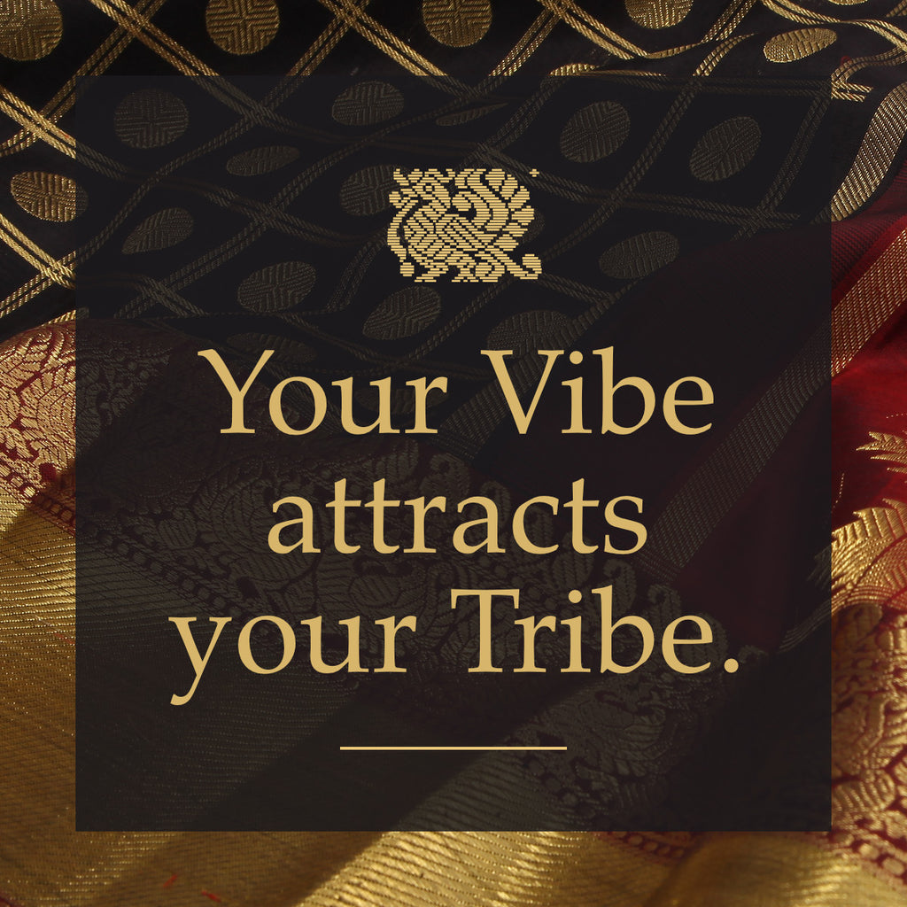Sarangism : Your vibe attracts your tribe.