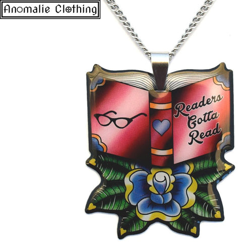 Readers Gotta Read Pendant Necklace