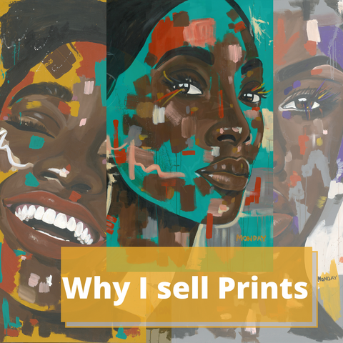 Why I Sell Prints