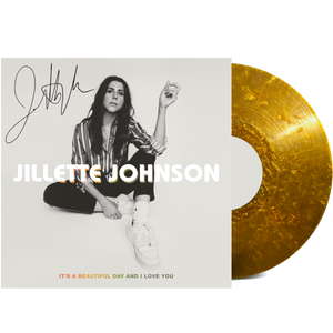 It's A Beautiful Day And I Love You - Gold Vinyl (Autographed)