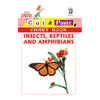 Cut and paste book of INSECTS,REPTILES AND AMPHIBIANS - Indian Book Depot (Map House)