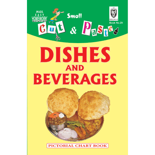 Cut and paste book of DISHES AND BEVERAGES - Indian Book Depot (Map House)
