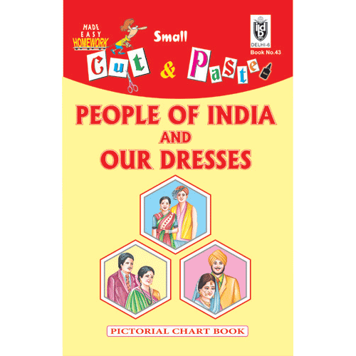 Cut and paste book of PEOPLE OF INDIA AND OUR DRESSES - Indian Book Depot (Map House)