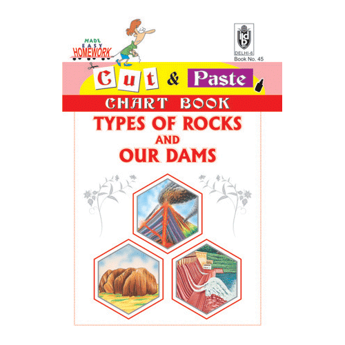 Cut and paste book of TYPES OF ROCKS AND OUR DAMS - Indian Book Depot (Map House)