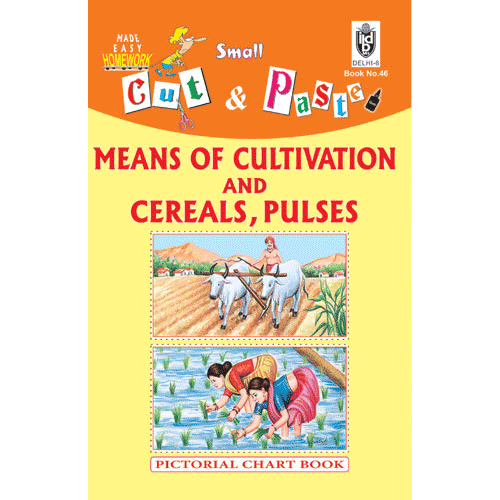 Cut and paste book of MEANS OF CULTIVATION AND CEREALS AND PULSES - Indian Book Depot (Map House)
