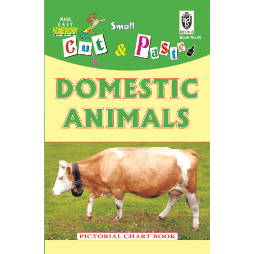 Cut and paste book of DOMESTIC ANIMALS - Indian Book Depot (Map House)