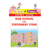 Cut and paste book of OUR SCHOOL AND STATIONERY ITEMS - Indian Book Depot (Map House)