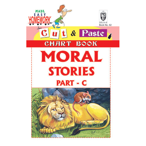 Cut and paste book of MORAL STORIES PART - C - Indian Book Depot (Map House)