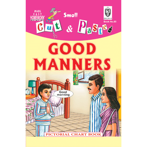Cut and paste book of GOOD MANNERS - Indian Book Depot (Map House)