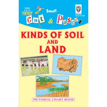 Cut and paste book of KINDS OF SOIL AND LAND - Indian Book Depot (Map House)