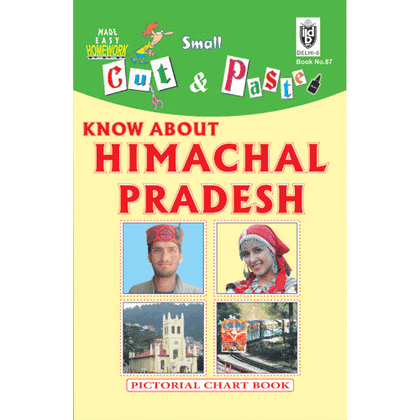 Cut and paste book of KNOW ABOUT HIMACHAL PRADESH - Indian Book Depot (Map House)