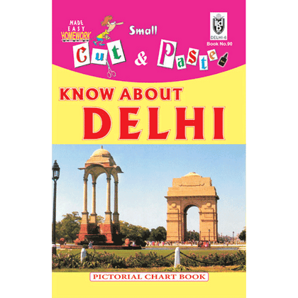 Cut and paste book of KNOW ABOUT DELHI - Indian Book Depot (Map House)