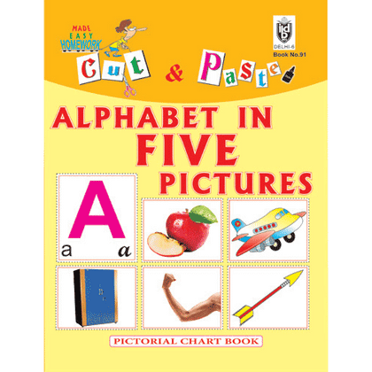 Cut and paste book of ALPHABET WITH 5 PICTURES  (BIG SIZE) - Indian Book Depot (Map House)