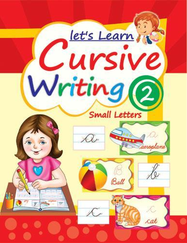LETS LEARN CURSIVE WRITING PART 2 (SMALL LETTERS) - Indian Book Depot (Map House)