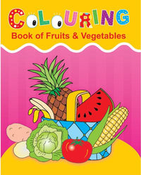 Colouring Book of Fruits & Vegetables - Indian Book Depot (Map House)