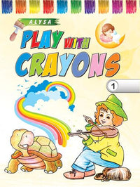Alysa Play With Crayons - 1 - Indian Book Depot (Map House)