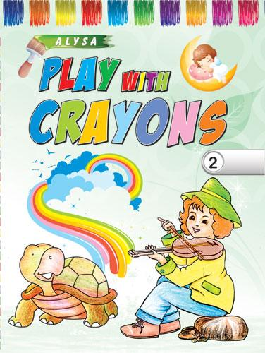 Alysa Play With Crayons - 2 - Indian Book Depot (Map House)
