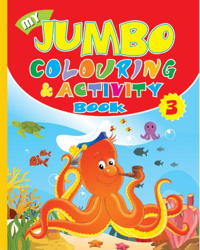My Jumbo Colouring & Activity  - 3 - Indian Book Depot (Map House)