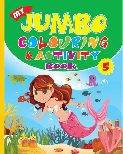 My Jumbo Colouring & Activity  - 5 - Indian Book Depot (Map House)