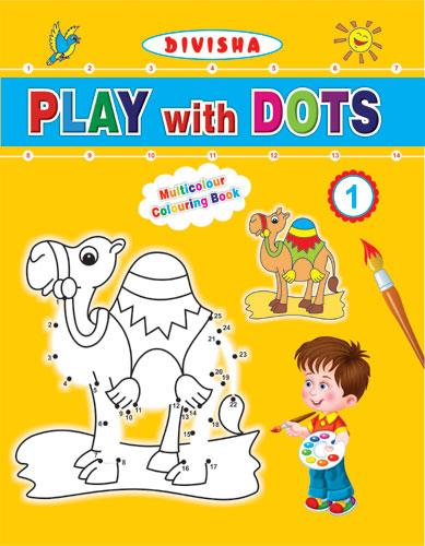 Divisha Play with Dots - 1 - Indian Book Depot (Map House)
