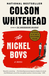 Nickel Boys by Colson Whitehead
