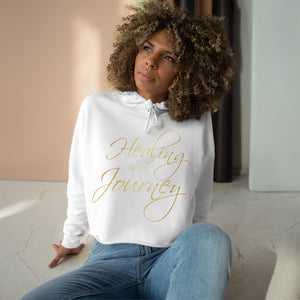 Healing is a Journey (Gold Lettering) Crop Hoodie