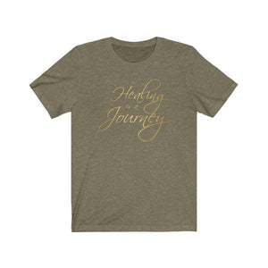 Healing is a Journey (Gold Lettering) Unisex Jersey Short Sleeve Tee