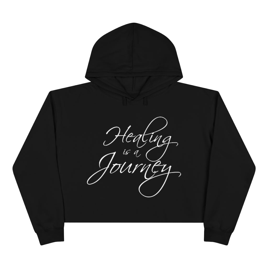 Healing is a Journey (White Lettering) Crop Hoodie