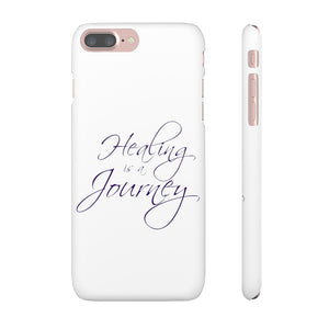 Healing is a Journey Snap Cases