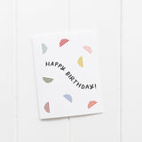 Happy Birthday Bright Card
