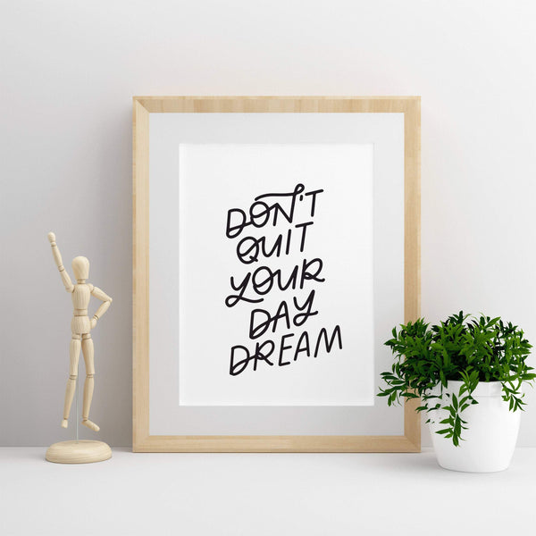 Don't Quit Your Day Dream Digital Download