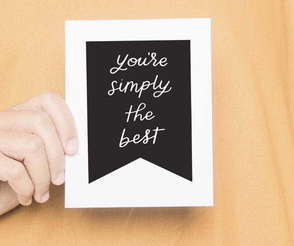 You're Simply The Best Card