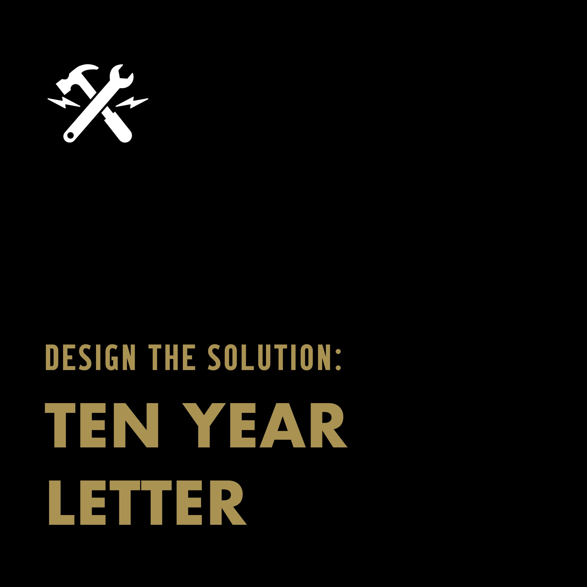 DOWNLOADABLE TOOL: Ten Year Letter