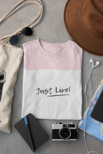 Load image into Gallery viewer, Just Live T-shirt