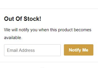 OUT OF STOCK EMAIL REMINDER