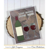 """Wine Not"" Custom Craft Dies by Kat Scrappiness"