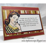 I Hope We Are Friends Until We Die Cling Stamp by Riley & Co - Kat Scrappiness