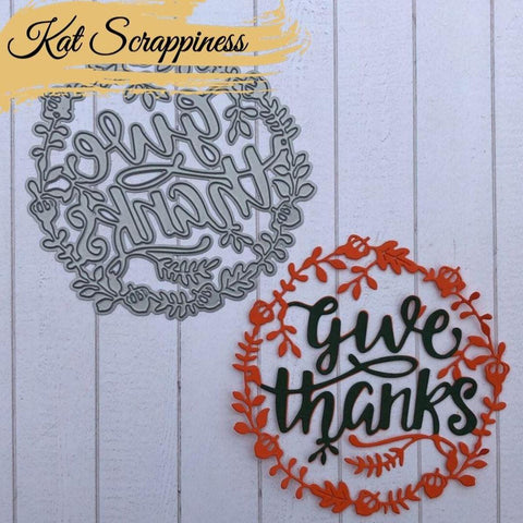 Give Thanks Wreath Die by Kat Scrappiness