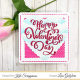 Happy Valentine's Day Sentiment with Shadow Die - Kat Scrappiness