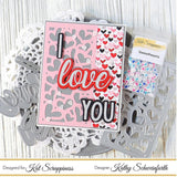 I Love You Shadow Die by Kat Scrappiness - Kat Scrappiness