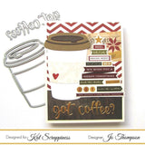 """Got Coffee?"" Die by Kat Scrappiness - Kat Scrappiness"