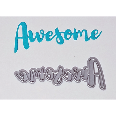 """Awesome"" Brush Script Word & Sentiment Die by Kat Scrappiness - Kat Scrappiness"