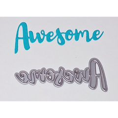 """Awesome"" Brush Script Word & Sentiment Die by Kat Scrappiness"