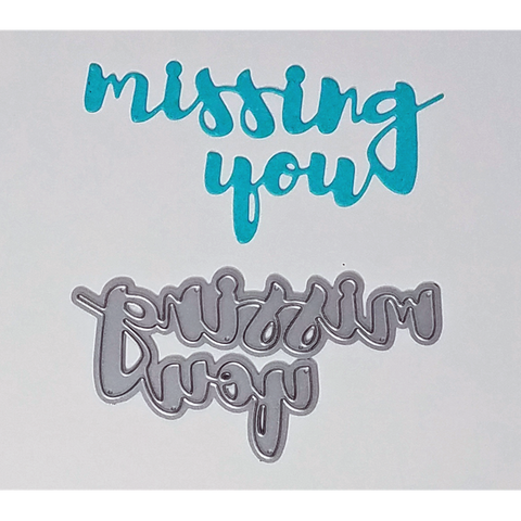 """Missing You"" Brush Script Word & Sentiment Die by Kat Scrappiness - Kat Scrappiness"