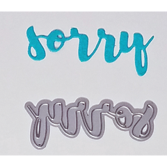 """Sorry"" Brush Script Word & Sentiment Die by Kat Scrappiness"