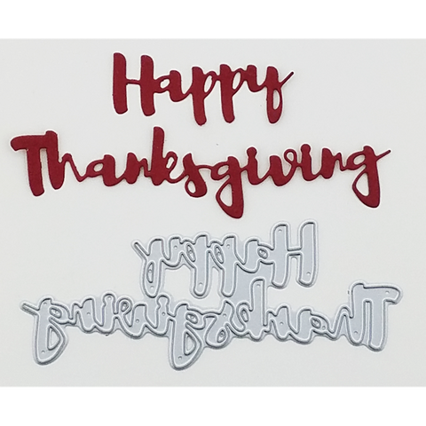 """Happy Thanksgiving"" Brush Script Word & Sentiment Die by Kat Scrappiness - Kat Scrappiness"